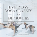 Everyday Yoga Classes for Improvers - eAudiobook