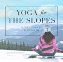 Yoga for the Slopes - eAudiobook