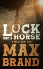 Luck and a Horse - eBook