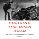 Policing the Open Road - eAudiobook