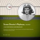 Screen Director's Playhouse, Vol. 1 - eAudiobook