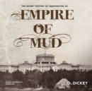 Empire of Mud - eAudiobook