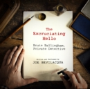 The Excruciating Hello - eAudiobook