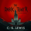 The Dark Tower, and Other Stories - eAudiobook