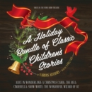 A Holiday Bundle of Classic Children's Stories - eAudiobook