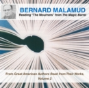 "The Bernard Malamud Reading ""The Mourners"" from The Magic Barrel : From Great American Authors Read from Their Works, Volume 2 - eAudiobook"