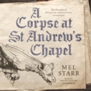 A Corpse at St Andrew's Chapel - eAudiobook