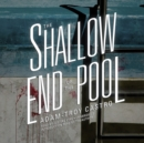 The Shallow End of the Pool - eAudiobook