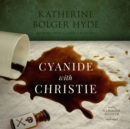 Cyanide with Christie - eAudiobook