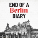 End of a Berlin Diary - eAudiobook