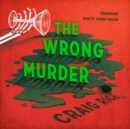 The Wrong Murder - eAudiobook
