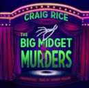 The Big Midget Murders - eAudiobook