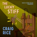 The Lucky Stiff - eAudiobook