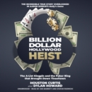 Billion Dollar Hollywood Heist - eAudiobook