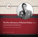 The New Adventures of Sherlock Holmes, Vol. 3 - eAudiobook