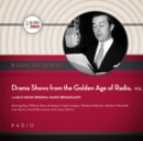 Drama Shows from the Golden Age of Radio, Vol. 1 - eAudiobook