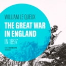 The Great War in England in 1897 - eAudiobook