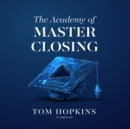 The Academy of Master Closing - eAudiobook