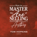 How to Master the Art of Selling Anything Program - eAudiobook