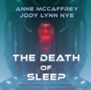 The Death of Sleep - eAudiobook