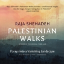 Palestinian Walks - eAudiobook