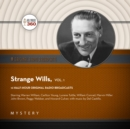Strange Wills, Vol. 1 - eAudiobook