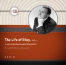 The Life of Riley, Vol. 2 - eAudiobook