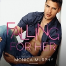 Falling for Her - eAudiobook