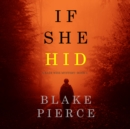 If She Hid (A Kate Wise Mystery-Book 4) - eAudiobook
