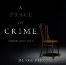 A Trace of Crime (a Keri Locke Mystery--Book #4) - eAudiobook