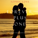 Forever, Plus One (The Inn at Sunset Harbor-Book 6) - eAudiobook