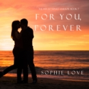 For You, Forever (The Inn at Sunset Harbor-Book 7) - eAudiobook