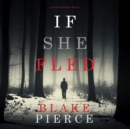 If She Fled (A Kate Wise Mystery-Book 5) - eAudiobook