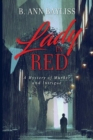 Lady in Red : A Mystery of Murder and Intrigue - Book