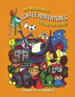 The Incredibles Coffee Adventures Around the World - Book