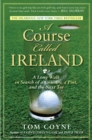 A Course Called Ireland : A Long Walk in Search of a Country, a Pint, and the Next Tee - eBook