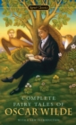 Complete Fairy Tales of Oscar Wilde - eBook