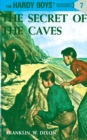 Hardy Boys 07: The Secret of the Caves - eBook