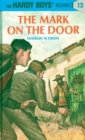 Hardy Boys 13: The Mark on the Door - eBook