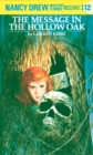 Nancy Drew 12: The Message in the Hollow Oak - eBook