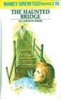 Nancy Drew 15: The Haunted Bridge - eBook