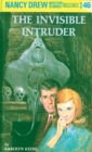 Nancy Drew 46: The Invisible Intruder - eBook