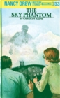 Nancy Drew 53: The Sky Phantom - eBook