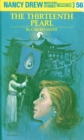 Nancy Drew 56: The Thirteenth Pearl - eBook