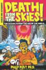 Death from the Skies! : The Science Behind the End of the World - eBook