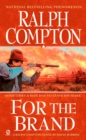 Ralph Compton For The Brand - eBook