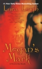 Megan's Mark : A Novel of the Breeds - eBook