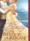 To Rescue A Rogue - eBook