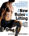 The New Rules of Lifting : Six Basic Moves for Maximum Muscle - eBook