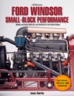 Ford Windsor Small-Block Performance HP1558 : Modify and Build 302/5.0L ND 351W/5.8L Ford Small Blocks - eBook